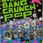 Crash Bang Crunch Pop, Red Hot Chili Peppers, D.O.A. @ Graceland & Luvafair